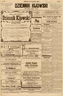 Dziennik Kijowski : pismo społeczne, polityczne i literackie. 1908, nr172