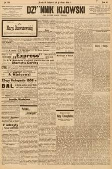 Dziennik Kijowski : pismo społeczne, polityczne i literackie. 1908, nr255