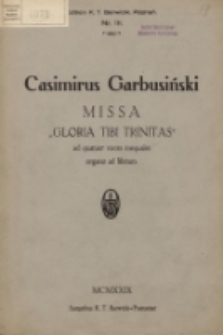 Missa Gloria Tibi Trinitas : ad quatuor voces inequales organo ad libitum