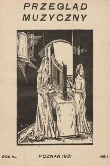 Przegląd Muzyczny. 1931, nr1