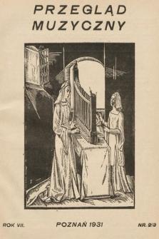 Przegląd Muzyczny. 1931, nr2-3