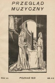 Przegląd Muzyczny. 1931, nr4-6