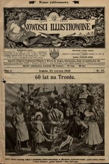 Nowości Illustrowane (numer jubileuszowy). 1908, nr25