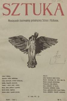 Sztuka : miesięcznik ilustrowany poświęcony sztuce i kulturze. 1912, z. 1