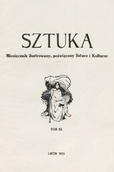 Sztuka : miesięcznik ilustrowany poświęcony sztuce i kulturze. 1912, T. 3