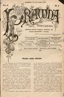 Prawda : pismo ludowe poświęcone sprawom religijnym, narodowym, politycznym, gospodarskim i rozrywce. 1899, nr2