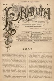Prawda : pismo ludowe poświęcone sprawom religijnym, narodowym, politycznym, gospodarskim i rozrywce. 1899, nr3