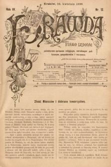 Prawda : pismo ludowe poświęcone sprawom religijnym, narodowym, politycznym, gospodarskim i rozrywce. 1899, nr12