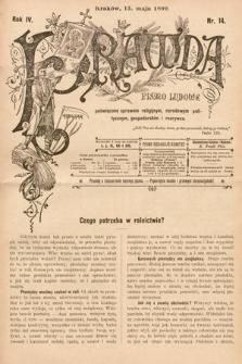 Prawda : pismo ludowe poświęcone sprawom religijnym, narodowym, politycznym, gospodarskim i rozrywce. 1899, nr14