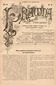 Prawda : pismo ludowe poświęcone sprawom religijnym, narodowym, politycznym, gospodarskim i rozrywce. 1899, nr15