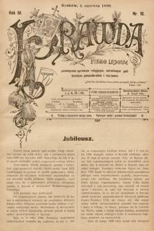 Prawda : pismo ludowe poświęcone sprawom religijnym, narodowym, politycznym, gospodarskim i rozrywce. 1899, nr16