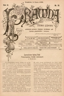 Prawda : pismo ludowe poświęcone sprawom religijnym, narodowym, politycznym, gospodarskim i rozrywce. 1899, nr19