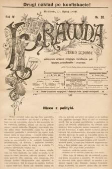 Prawda : pismo ludowe poświęcone sprawom religijnym, narodowym, politycznym, gospodarskim i rozrywce. 1899, nr20