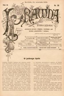 Prawda : pismo ludowe poświęcone sprawom religijnym, narodowym, politycznym, gospodarskim i rozrywce. 1899, nr26