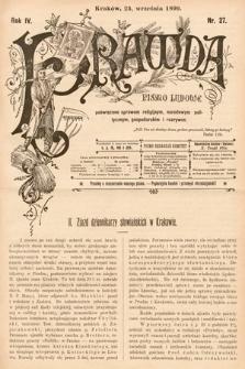 Prawda : pismo ludowe poświęcone sprawom religijnym, narodowym, politycznym, gospodarskim i rozrywce. 1899, nr27