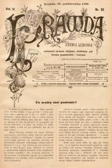 Prawda : pismo ludowe poświęcone sprawom religijnym, narodowym, politycznym, gospodarskim i rozrywce. 1899, nr29