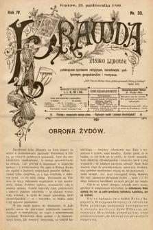 Prawda : pismo ludowe poświęcone sprawom religijnym, narodowym, politycznym, gospodarskim i rozrywce. 1899, nr30