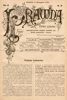 Prawda : pismo ludowe poświęcone sprawom religijnym, narodowym, politycznym, gospodarskim i rozrywce. 1899, nr31