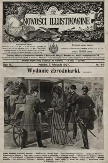 Nowości Illustrowane. 1907, nr44