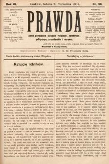 Prawda : pismo tygodniowe dla ludu poświęcone sprawom religijnym, narodowym, politycznym, gospodarskim i rozrywce. 1901, nr38
