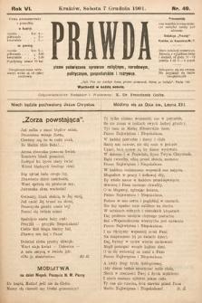 Prawda : pismo tygodniowe dla ludu poświęcone sprawom religijnym, narodowym, politycznym, gospodarskim i rozrywce. 1901, nr49