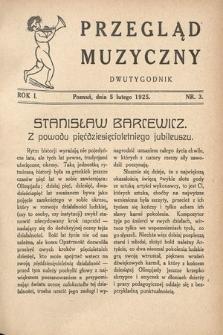 Przegląd Muzyczny. 1925, nr3