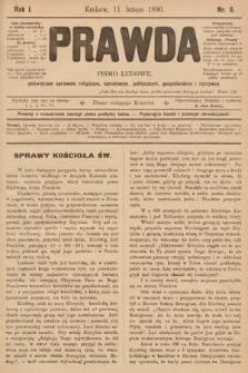 Prawda : pismo ludowe poświęcone sprawom religijnym, narodowym, politycznym, gospodarskim i rozrywce. 1896, nr6