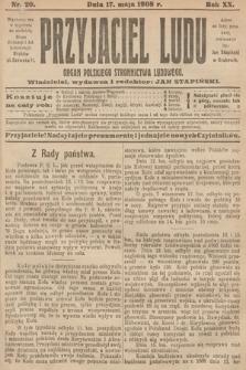 Przyjaciel Ludu : organ Polskiego Stronnictwa Ludowego. 1908, nr20