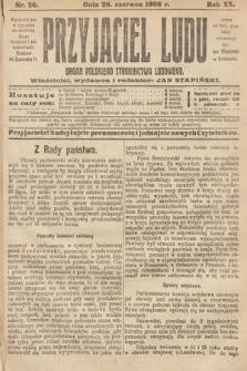 Przyjaciel Ludu : organ Polskiego Stronnictwa Ludowego. 1908, nr26