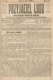 Przyjaciel Ludu : organ Polskiego Stronnictwa Ludowego. 1908, nr27