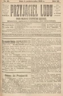 Przyjaciel Ludu : organ Polskiego Stronnictwa Ludowego. 1908, nr40