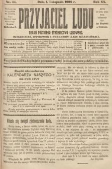 Przyjaciel Ludu : organ Polskiego Stronnictwa Ludowego. 1908, nr44