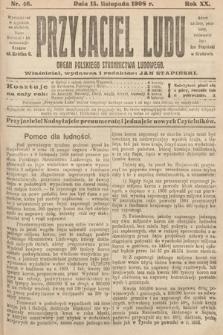 Przyjaciel Ludu : organ Polskiego Stronnictwa Ludowego. 1908, nr46