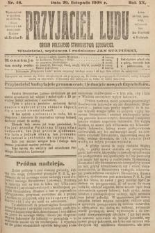 Przyjaciel Ludu : organ Polskiego Stronnictwa Ludowego. 1908, nr48
