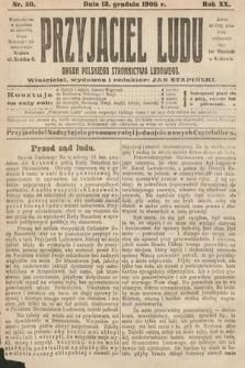Przyjaciel Ludu : organ Polskiego Stronnictwa Ludowego. 1908, nr50