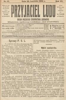 Przyjaciel Ludu : organ Polskiego Stronnictwa Ludowego. 1908, nr17