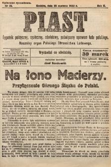 Piast : tygodnik polityczny, społeczny, oświatowy, poświęcony sprawom ludu polskiego : Naczelny organ Polskiego Stronnictwa Ludowego. 1922, nr26