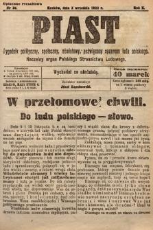 Piast : tygodnik polityczny, społeczny, oświatowy, poświęcony sprawom ludu polskiego : Naczelny organ Polskiego Stronnictwa Ludowego. 1922, nr36