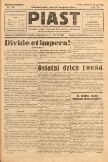 Piast : tygodnik polityczny, społeczny, oświatowy, poświęcony sprawom ludu polskiego : Naczelny organ Polskiego Stronnictwa Ludowego. 1928, nr47