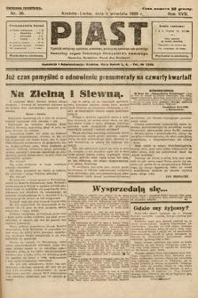 Piast : tygodnik polityczny, społeczny, oświatowy, poświęcony sprawom ludu polskiego : Naczelny organ Polskiego Stronnictwa Ludowego. 1929, nr36
