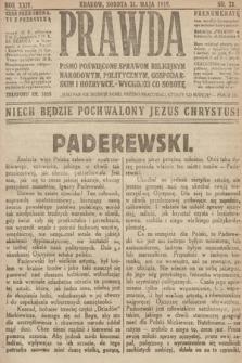 Prawda : pismo poświęcone sprawom religijnym, narodowym, politycznym, gospodarskim i rozrywce. 1919, nr21