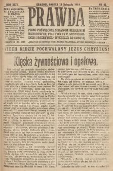 Prawda : pismo poświęcone sprawom religijnym, narodowym, politycznym, gospodarskim i rozrywce. 1919, nr45