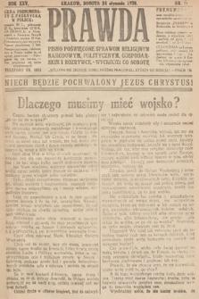 Prawda : pismo poświęcone sprawom religijnym, narodowym, politycznym, gospodarskim i rozrywce. 1920, nr4