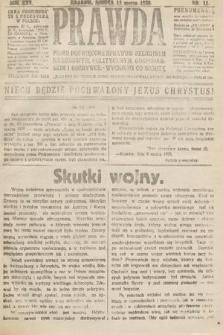 Prawda : pismo poświęcone sprawom religijnym, narodowym, politycznym, gospodarskim i rozrywce. 1920, nr11