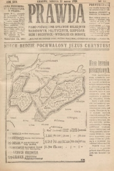 Prawda : pismo poświęcone sprawom religijnym, narodowym, politycznym, gospodarskim i rozrywce. 1920, nr13