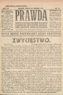 Prawda : pismo poświęcone sprawom religijnym, narodowym, politycznym, gospodarskim i rozrywce. 1920, nr32