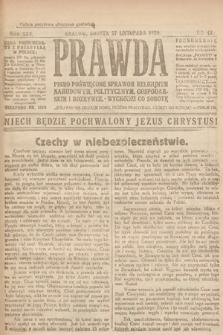 Prawda : pismo poświęcone sprawom religijnym, narodowym, politycznym, gospodarskim i rozrywce. 1920, nr44