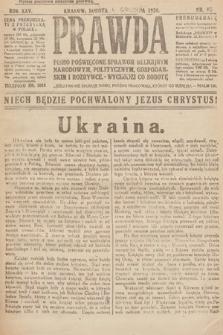 Prawda : pismo poświęcone sprawom religijnym, narodowym, politycznym, gospodarskim i rozrywce. 1920, nr45