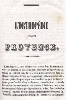 L'orthopédie en Provence, ou les Avantages que l'on retire d'un climat tempéré et des bains de mer associés aux moyens orthopédiques généraux, dans le traitement des difformités et des altérations profondes de constitution chez les jeunes sujets des deux sexes