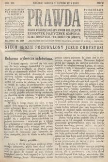 Prawda : pismo poświęcone sprawom religijnym, narodowym, politycznym, gospodarskim i rozrywce. 1914,nr6